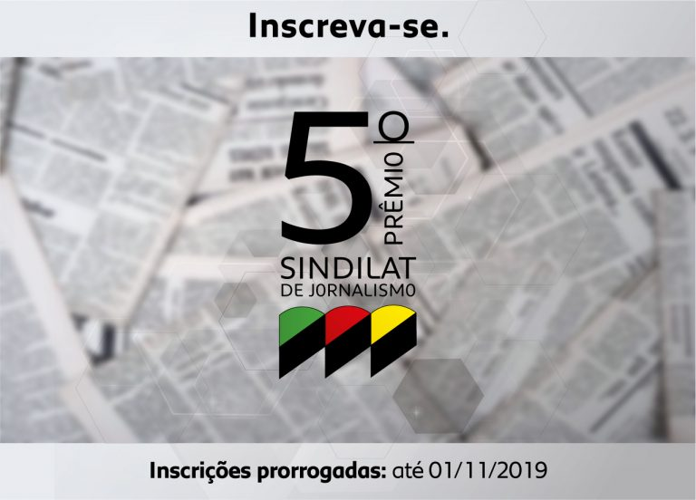 5º Prêmio de Jornalismo do Sindilat tem inscrições prorrogadas