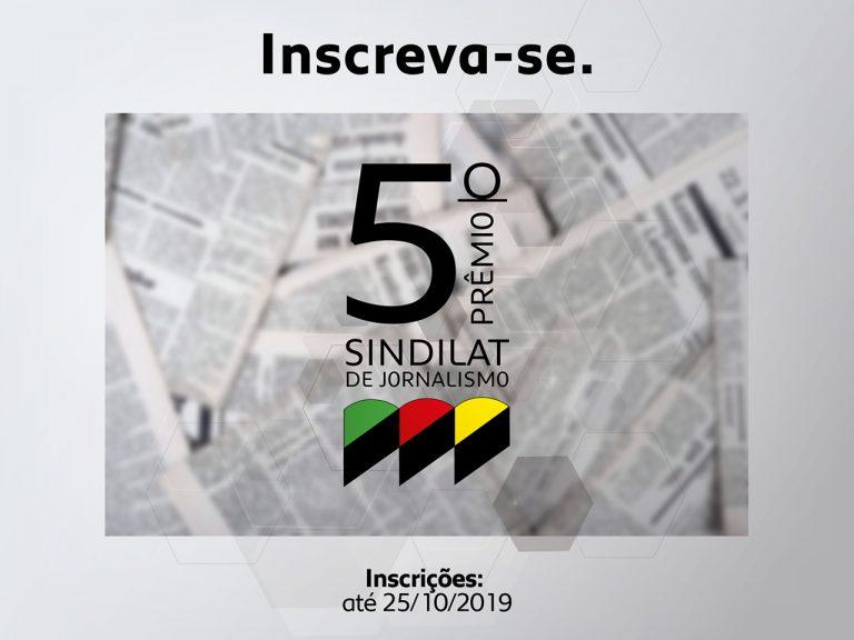 5º Prêmio de Jornalismo do Sindilat recebe inscrições até 25/10