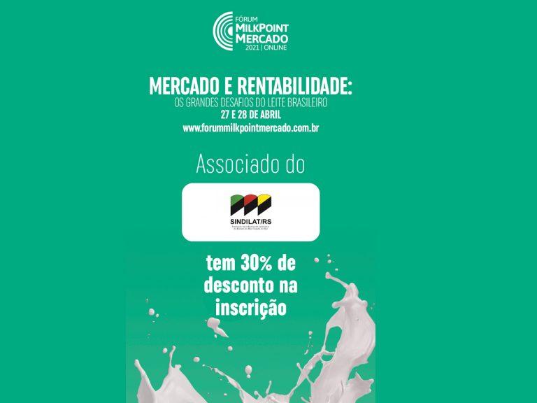 Sindilat garante 30% de desconto nas inscrições a seus associados no Fórum Milkpoint Mercado